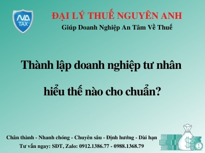 thanh-lap-doanh-nghiep-tu-nhan-hieu-the-nao-cho-chuan